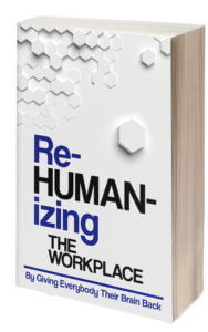 re-human-izing the workplace book cover