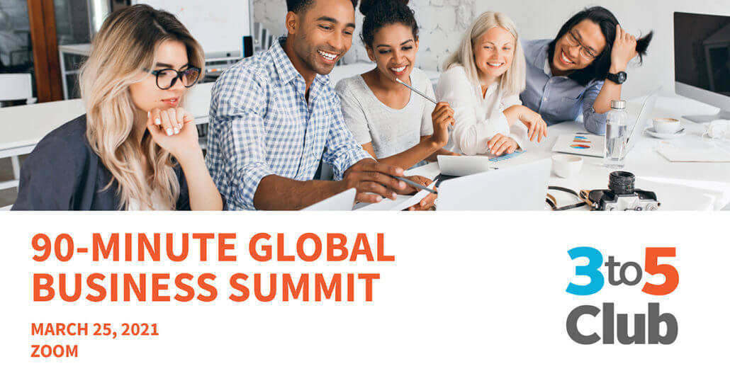 3to5 club zoom 90 minute global business summit