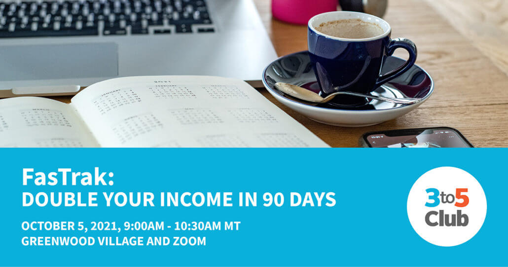 fastrak: double your income in 90 days